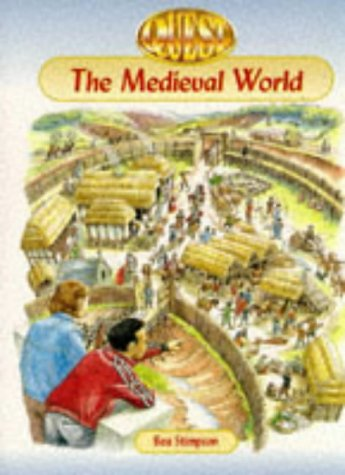 The Medieval World (First Quest Series)