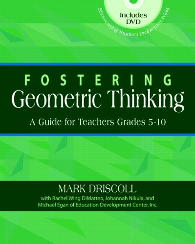 Fostering Geometric Thinking: A Guide for Teachers,...