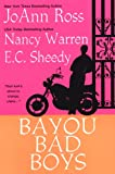 Bayou Bad Boys (0758208510) by JoAnn Ross