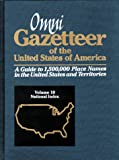 Omni Gazetteer of the United States of America: National Index (1558883347) by Abate, Frank R.