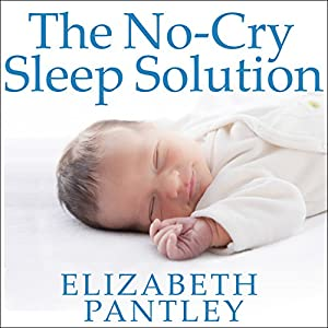 The No-Cry Sleep Solution Audiobook