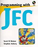 img - for Programming with JFC book / textbook / text book