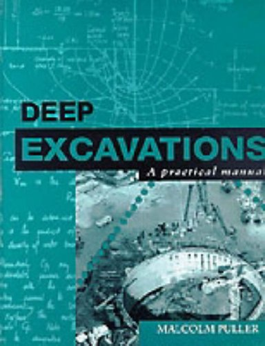 Deep excavations: a practical manual