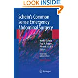 Schein's Common Sense Emergency Abdominal Surgery: An Unconventional Book for Trainees and Thinking Surgeons price comparison at Flipkart, Amazon, Crossword, Uread, Bookadda, Landmark, Homeshop18