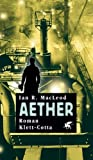Aether (3608937722) by Ian R. MacLeod