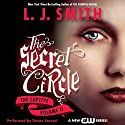 Secret Circle, Volume II: The Captive Audiobook by L. J. Smith Narrated by Devon Sorvari