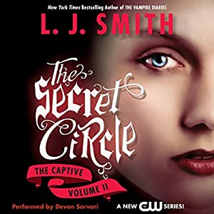 Secret Circle, Volume II: The Captive Audiobook