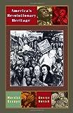 Americas Revolutionary Heritage (0873484657) by George Novack