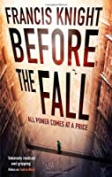 Before the Fall: Book 2 of the Rojan Dizon Novels