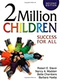 img - for 2 Million Children: Success for All by Robert E. Slavin (2008-12-05) book / textbook / text book