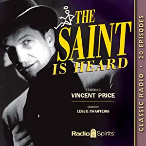 The Saint Is Heard | [Leslie Charteris]