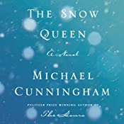 The Snow Queen: A Novel | [Michael Cunningham]