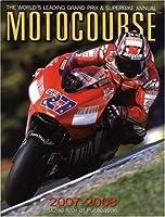 Motocourse 2007/2008: The World's Leading Grand Prix and Superbike Annual