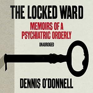 The Locked Ward Audiobook