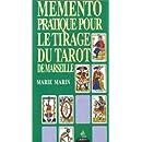 Mémento pratique pour le tirage du tarot de Marseille