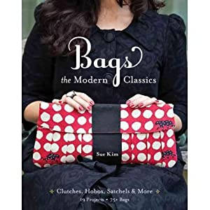 (BAGS: THE MODERN CLASSICS: CLUTCHES, HOBOS, SATCHELS & MORE [WITH PATTERN(S)]) BY paperback (Author) paperback Published on (12 , 2011)