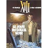 XIII, tome 1, Le jour du soleil noirpar William Vance