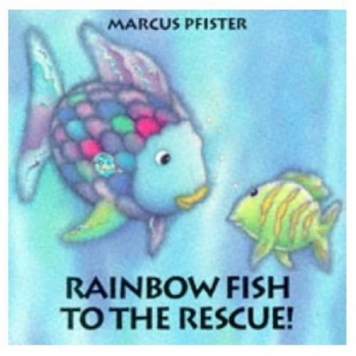 May 2012 this free books for Rainbow fish to the rescue