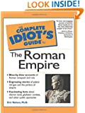 The Complete Idiot's Guide to the Roman Empire