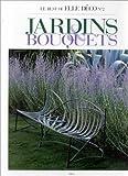 echange, troc Jean Demachy - Gardens & Bouquets (Ancien prix éditeur : 38 )