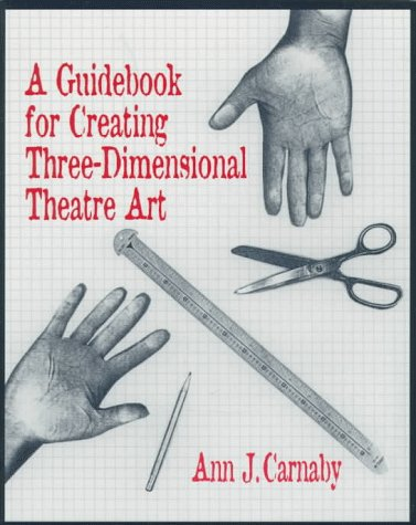 Image for A Guidebook for Creating Three-Dimensional Theatre Art