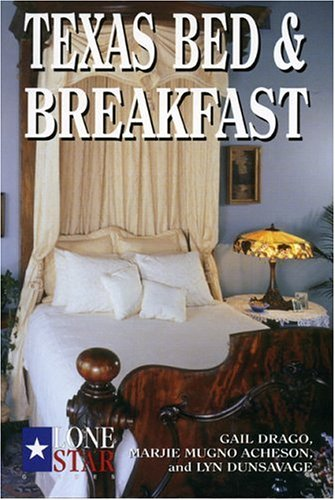 Texas Bed & Breakfast (Lone Star Guide to Texas Bed & Breakfast) (Lone Star Restaurant compare prices)