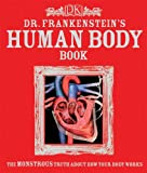 Dr. Frankensteins Human Body Book