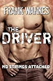 No Strings Attached: THE DRIVER