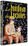 Le Tombeau des Lucioles [�dition Simple]