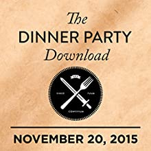 The 2015 All-Food Show  by  The Dinner Party Download Narrated by Rico Gagliano, Brendan Francis Newnam, Gabrielle Hamilton, Dan Barber,  Questlove, Conor Oberst, Eddie Huang
