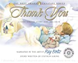 Thank You: A Very Special Story for Children (Dove Award Signature Series)