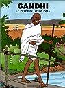 Gandhi, le p�lerin de la paix par Marchon