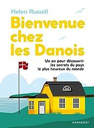 Bienvenue chez les Danois !