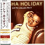 Songtexte von Tasha Holiday - Just the Way You Like It