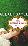 Alexei Sayle The Weeping Women Hotel