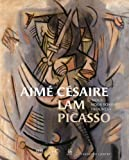 img - for Aime cesaire lam picasso - nous nous sommes trouves book / textbook / text book
