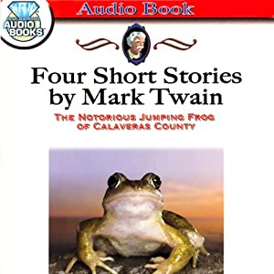 The Notorious Jumping Frog of Calaveras County Audiobook