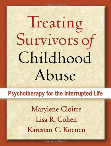 Treating Survivors of Childhood Abuse: Psychotherapy for...