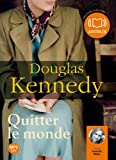 Quitter le monde - Audio livre 2CD MP3 - 636 Mo + 672 Mo