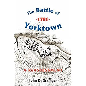 Amazon.com: The Battle of Yorktown, 1781: A Reassessment (Warfare ...