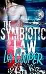 The Symbiotic Law (Blood & Bone Trilo...