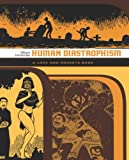 Gilbert Hernandez Love and Rockets: Human Diastrophism v. 4 (Love & Rockets 4)