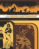 Love and Rockets: Human Diastrophism v. 4 (Love & Rockets 4)