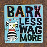 "Natural Life Square ""Bark Less Wag More"" Car Magnet Dog Pet Motif"