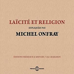 Laïcité et religion | Livre audio