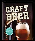 Craft-Bier: Geschichte,...