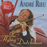 Flying Dutchman Andre Rieu