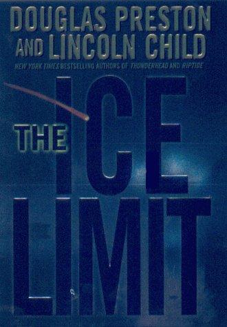 The Ice Limit, Douglas Preston, Lincoln Child