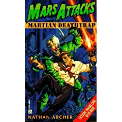 Mars Attacks #1: Martian Deathtrap by Lawrence Watt-Evans