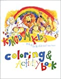 Kingdom Kids Coloring & Activity Book (Kingdom Kids, 1)